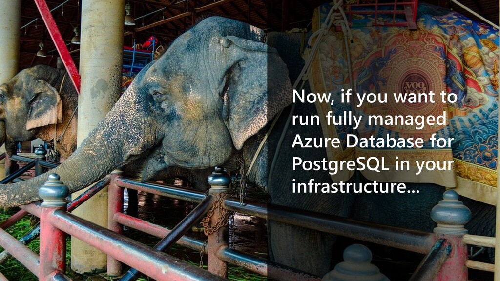Now, if you want to run fully managed Azure Dat...