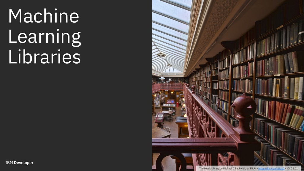 Machine Learning Libraries The Leeds Library by...
