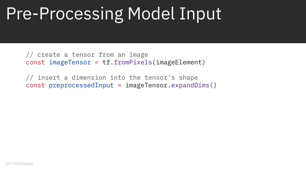Pre-Processing Model Input // create a tensor f...