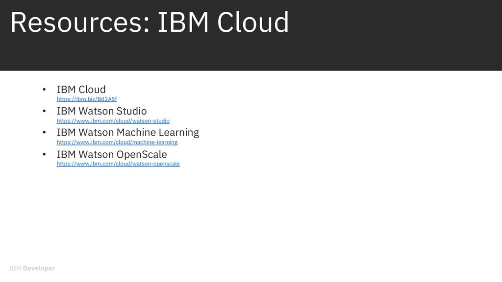 Resources: IBM Cloud • IBM Cloud https://ibm.bi...