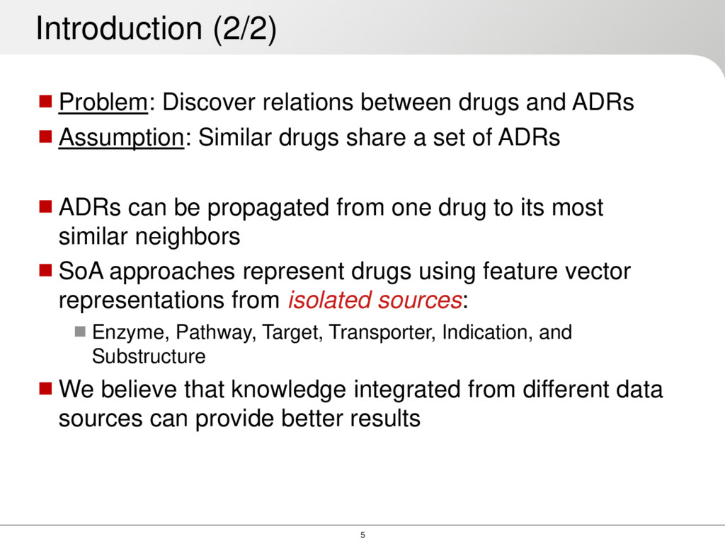 5 Problem: Discover relations between drugs an...