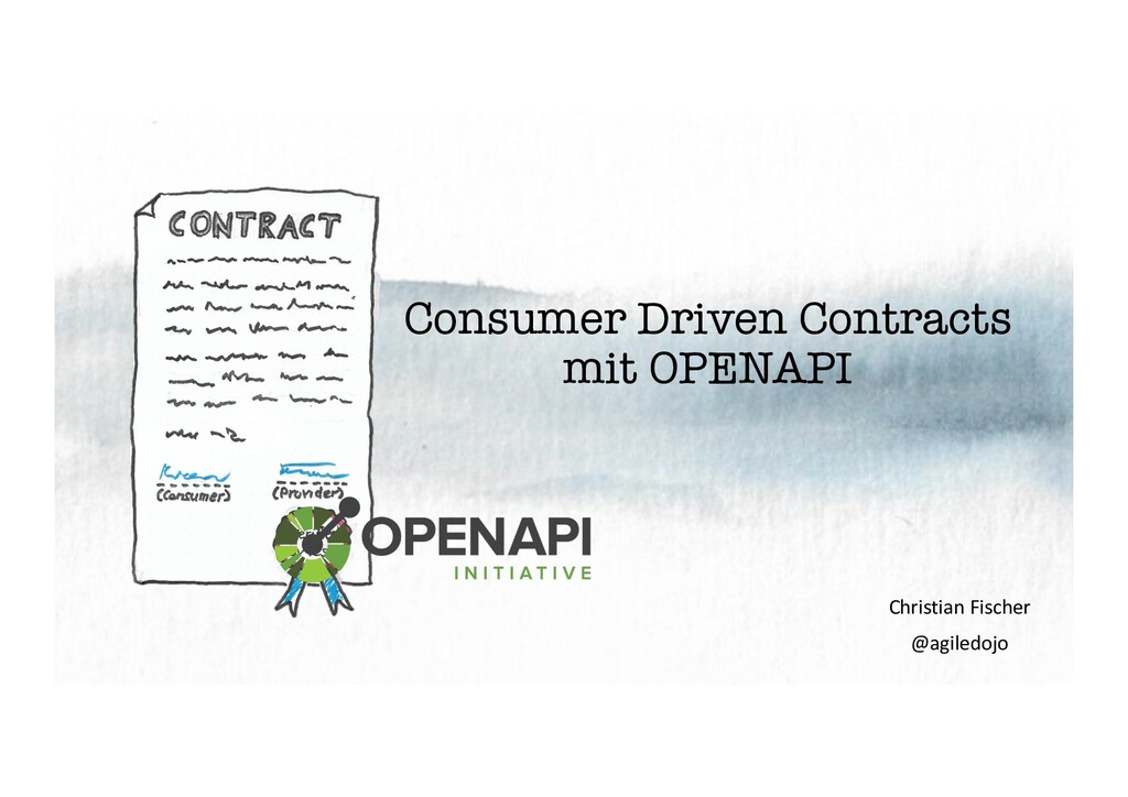 Consumer Driven Contracts mit OPENAPI Christian...