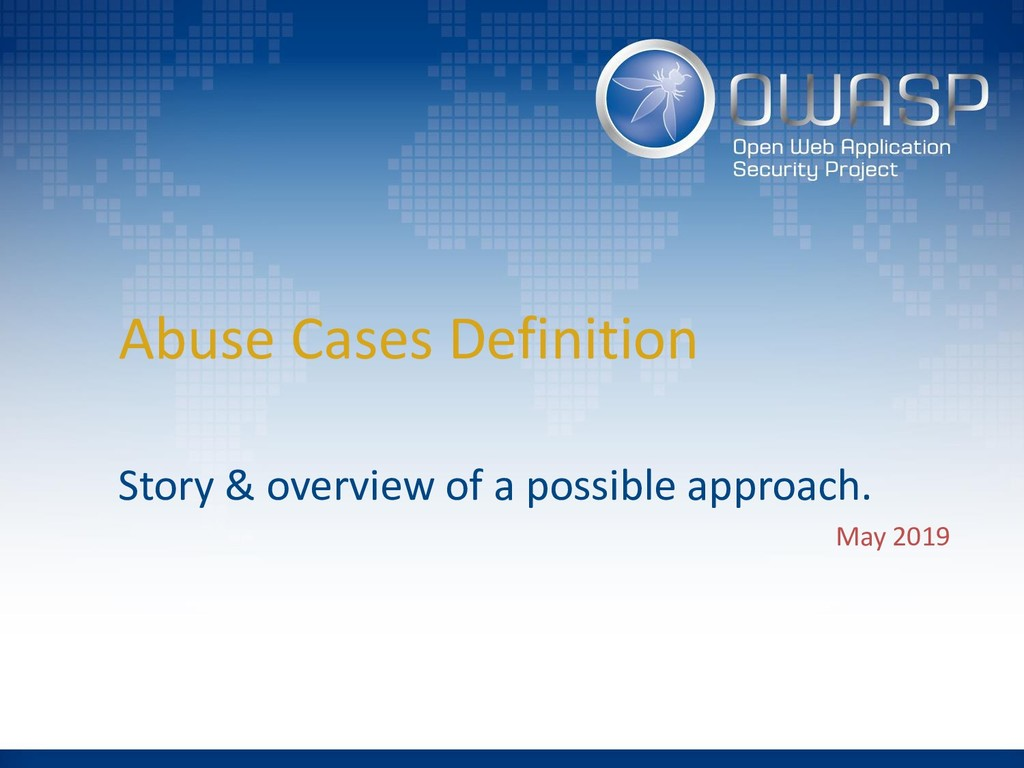 Abuse Cases Definition Story & overview of a po...