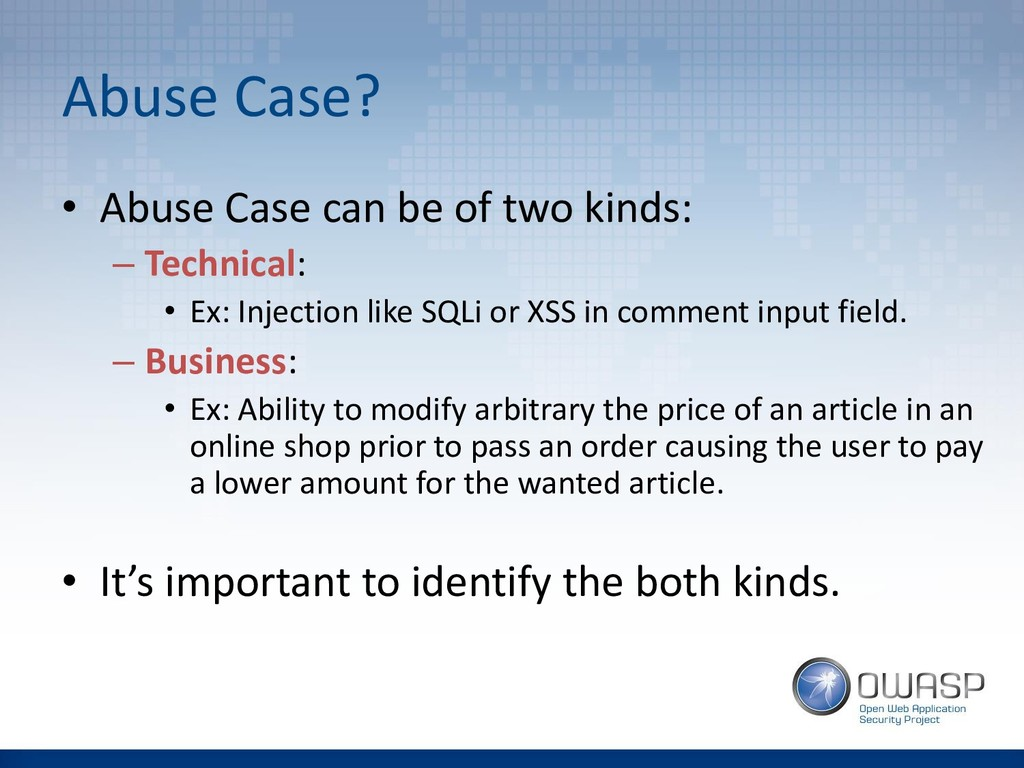 Abuse Case? • Abuse Case can be of two kinds: –...