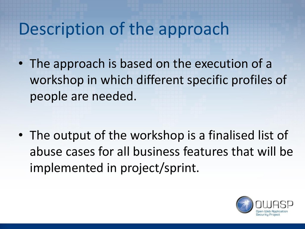 Description of the approach • The approach is b...