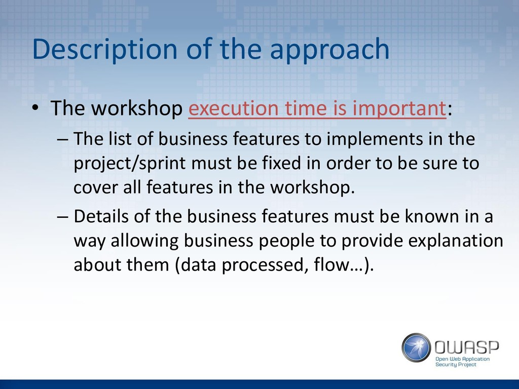 Description of the approach • The workshop exec...