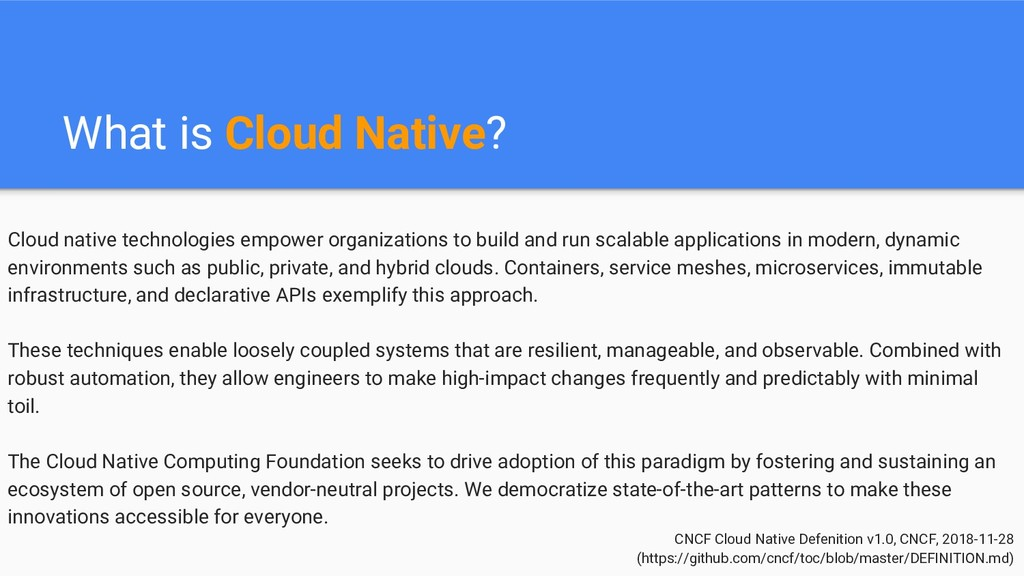 What is Cloud Native? CNCF Cloud Native Defenit...