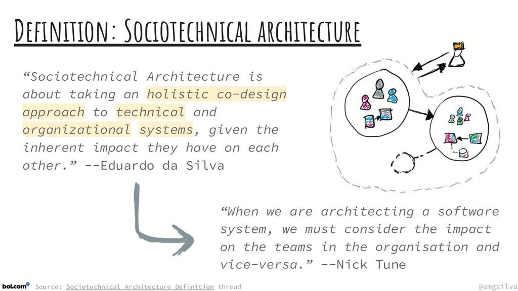 @emgsilva @emgsilva Definition: Sociotechnical a...