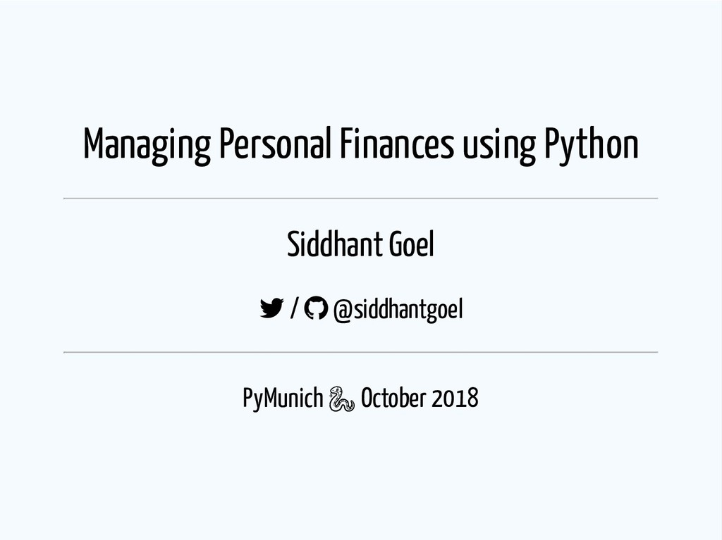 Managing Personal Finances using Python Siddhan...