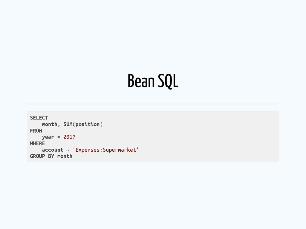 Bean SQL SELECT month, SUM(position) FROM year ...