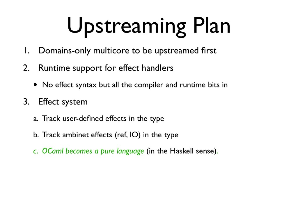 Upstreaming Plan 1. Domains-only multicore to b...