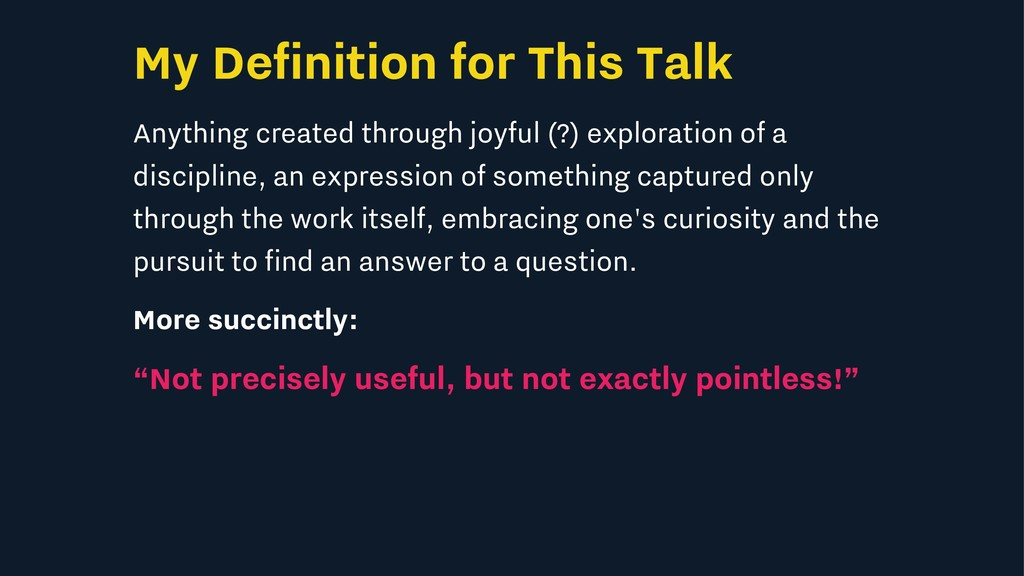 My Definition for This Talk Anything created th...