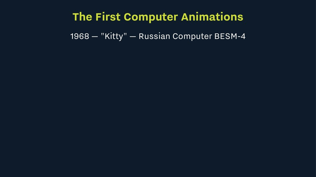 "The First Computer Animations 1968 — ""Kitty"" — ..."