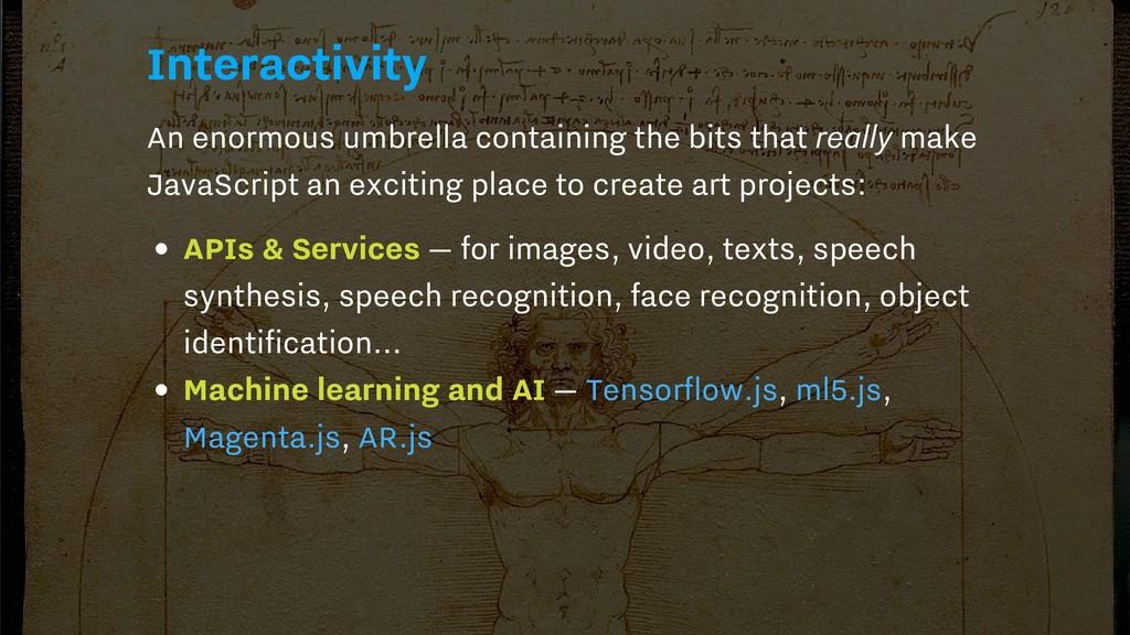 Interactivity An enormous umbrella containing t...