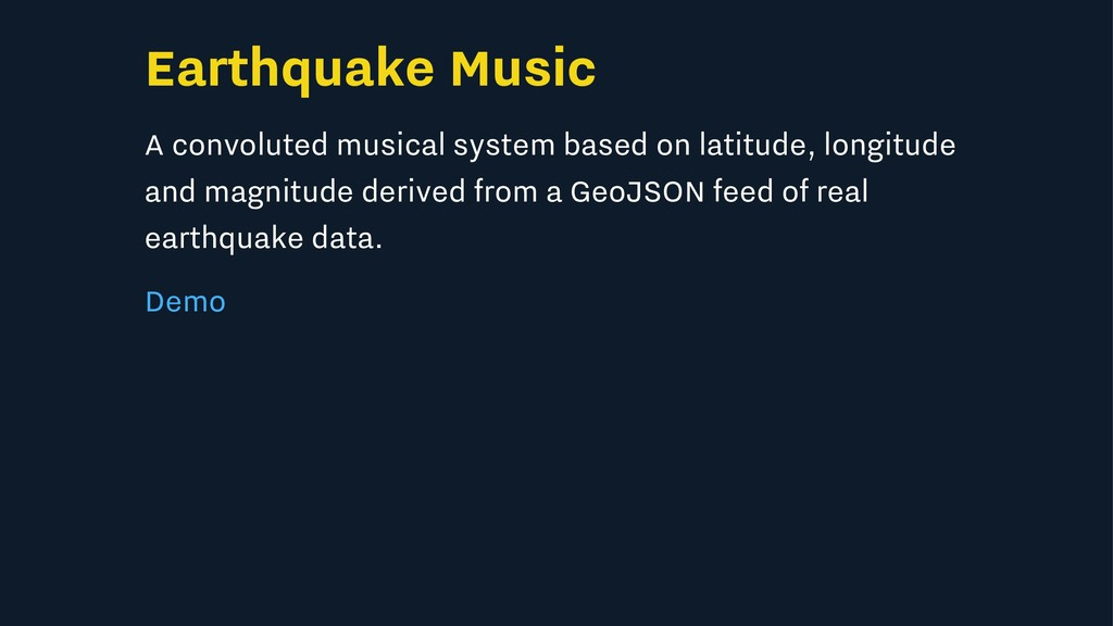 Earthquake Music A convoluted musical system ba...