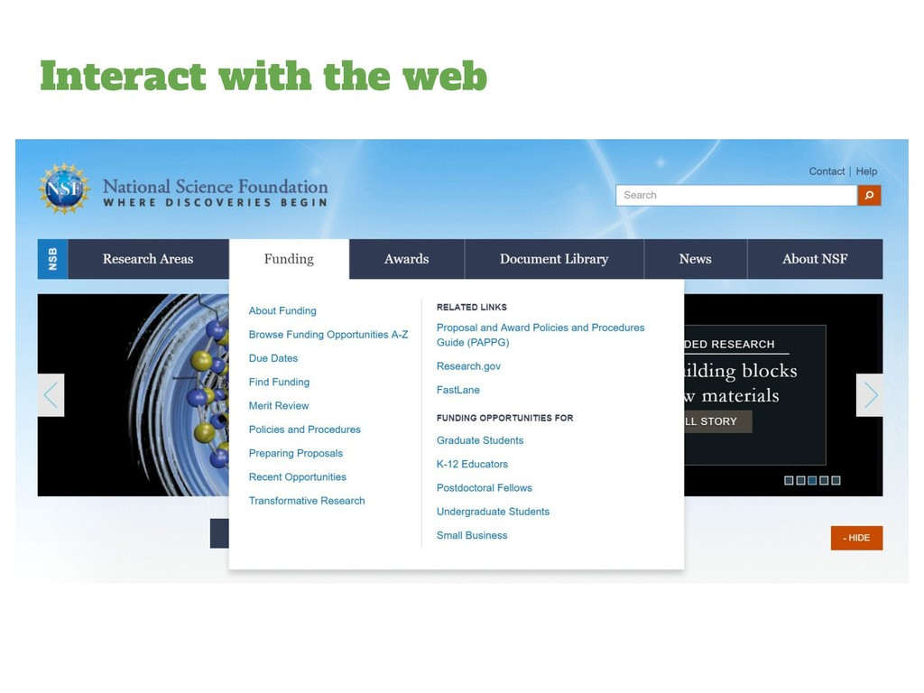 Interact with the web