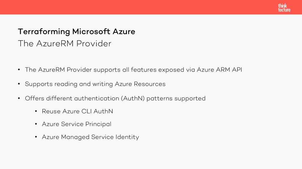 The AzureRM Provider • The AzureRM Provider sup...