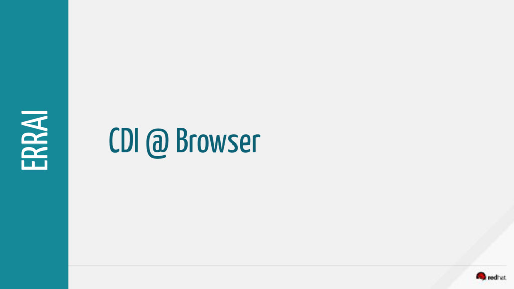 CDI @ Browser ERRAI