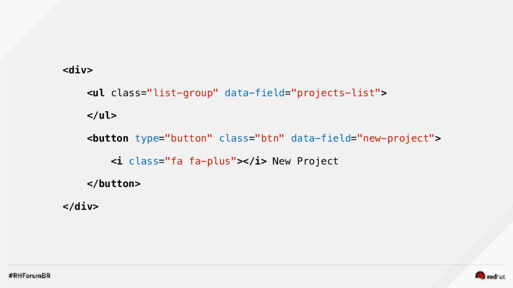 "<div> <ul class=""list-group"" data-field=""projec..."