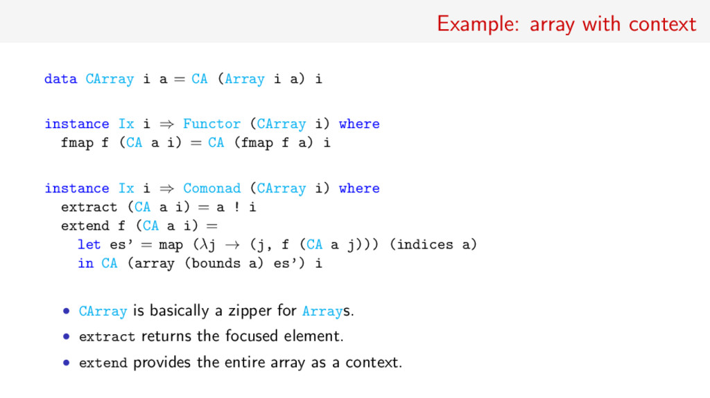 Example: array with context data CArray i a = C...