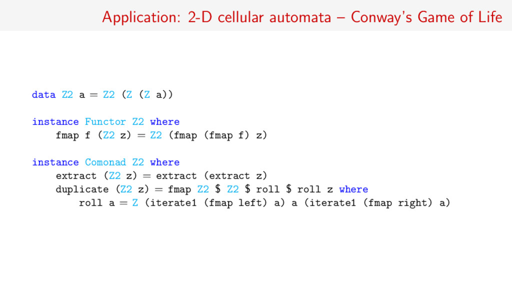Application: 2-D cellular automata – Conway's G...