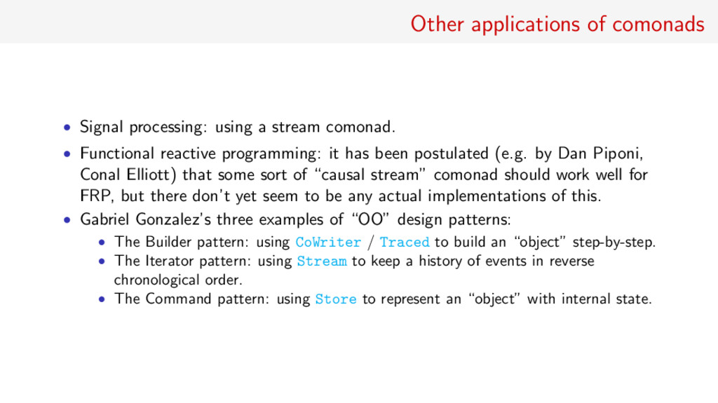 Other applications of comonads • Signal process...