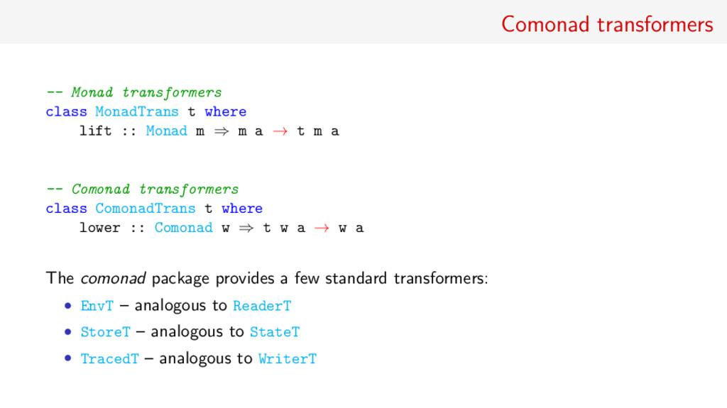 Comonad transformers -- Monad transformers clas...