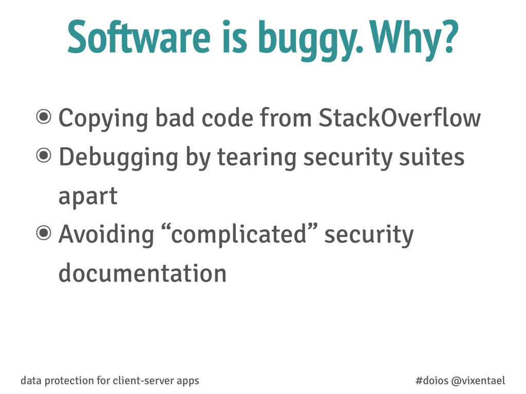 ๏ Copying bad code from StackOverflow ๏ Debuggi...