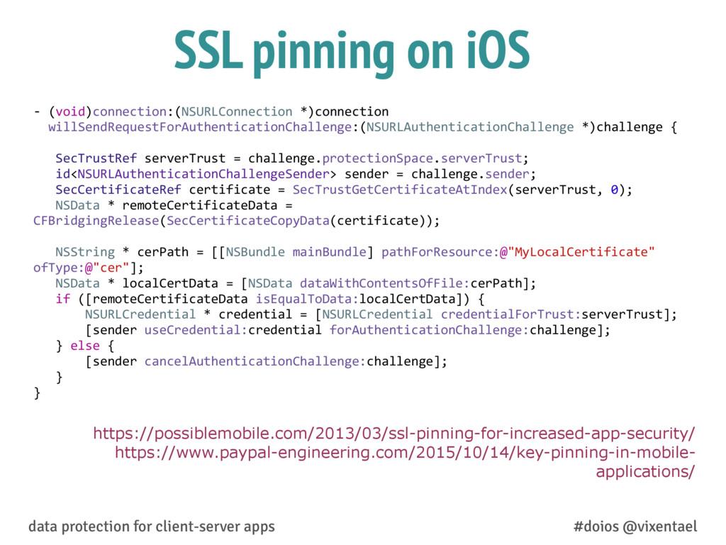 SSL pinning on iOS https://possiblemobile.com/2...