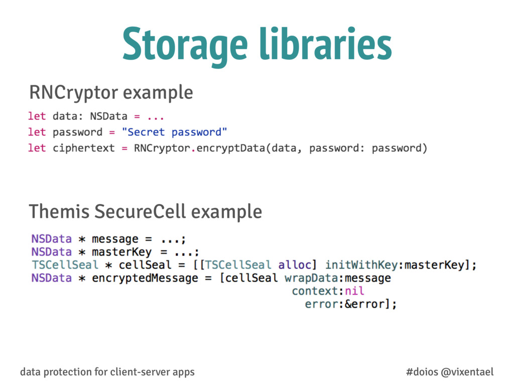 RNCryptor example Themis SecureCell example dat...