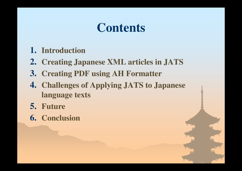 Contents 1. Introduction 2. Creating Japanese X...