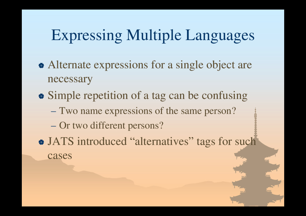 Expressing Multiple Languages  Alternate expre...