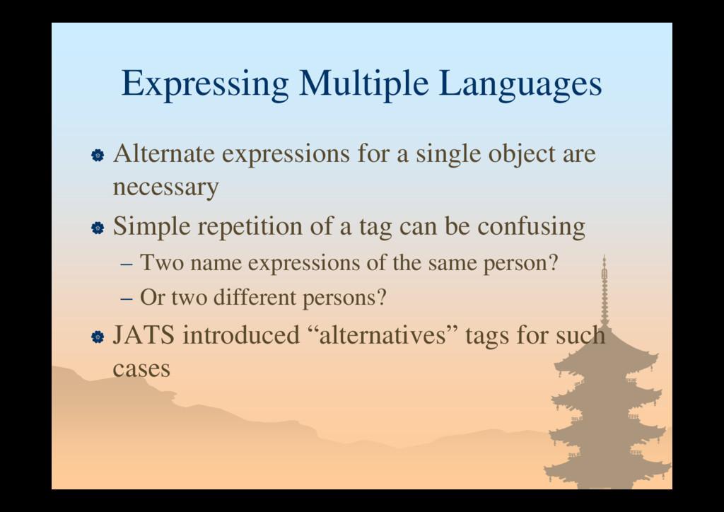 Expressing Multiple Languages  Alternate expre...