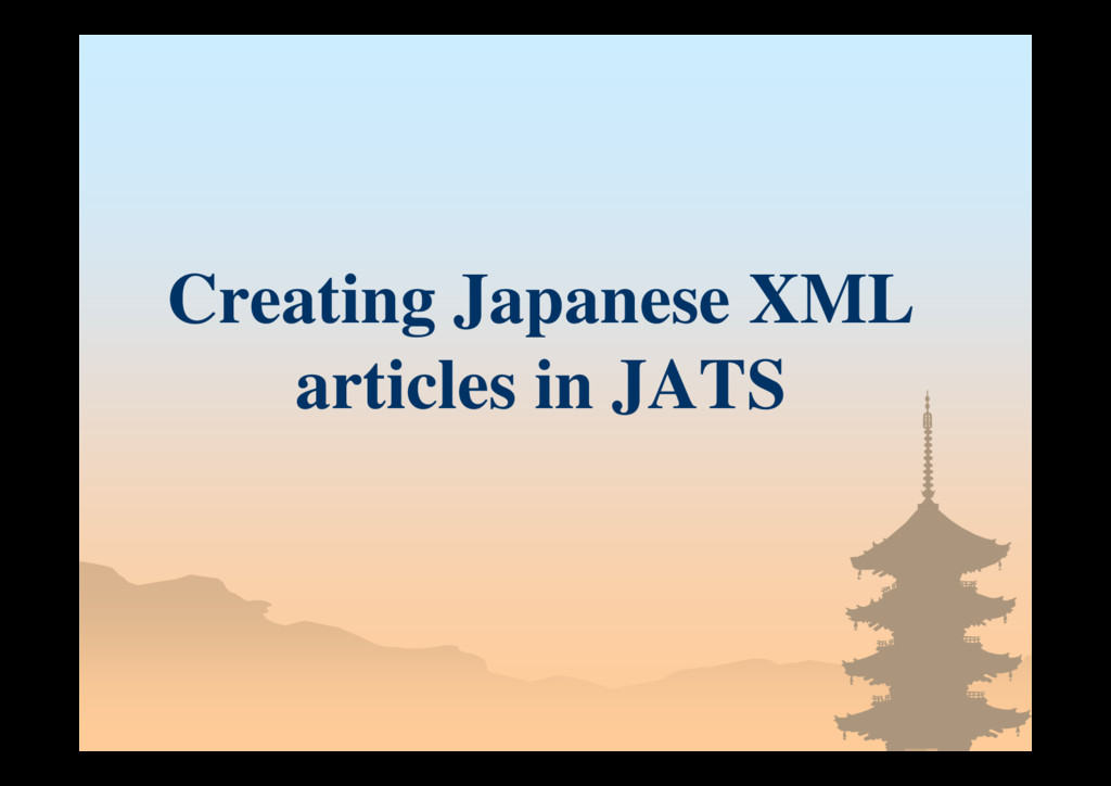 Creating Japanese XML articles in JATS