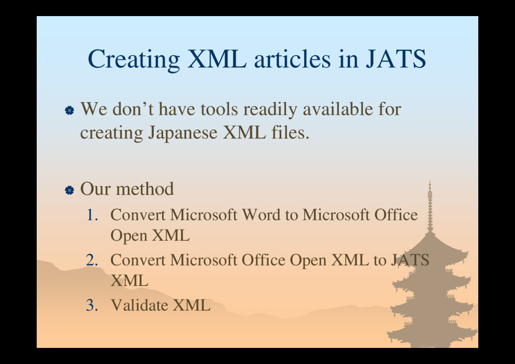 Creating XML articles in JATS  We don't have t...