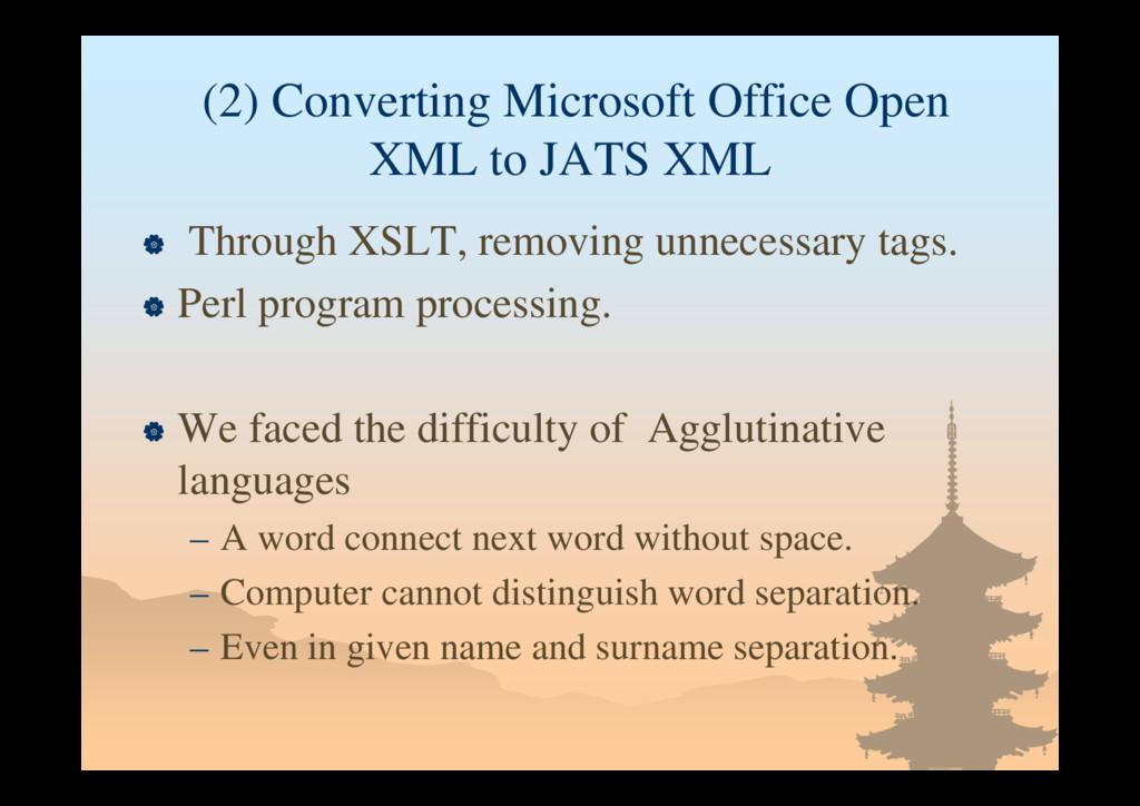 (2) Converting Microsoft Office Open XML to JAT...