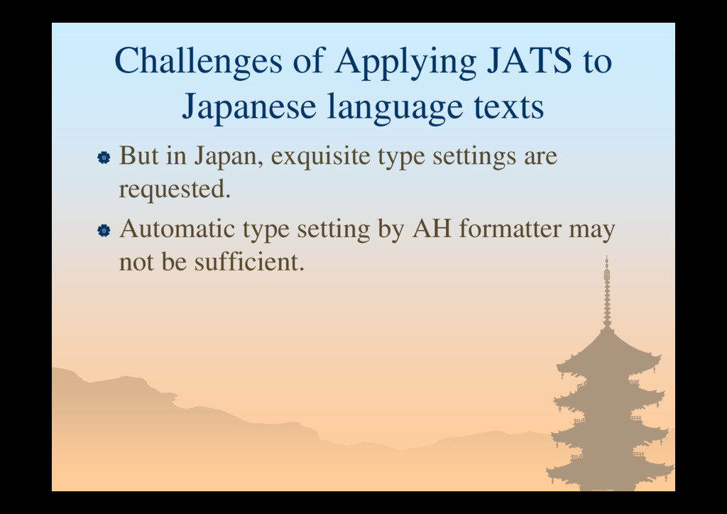 Challenges of Applying JATS to Japanese languag...