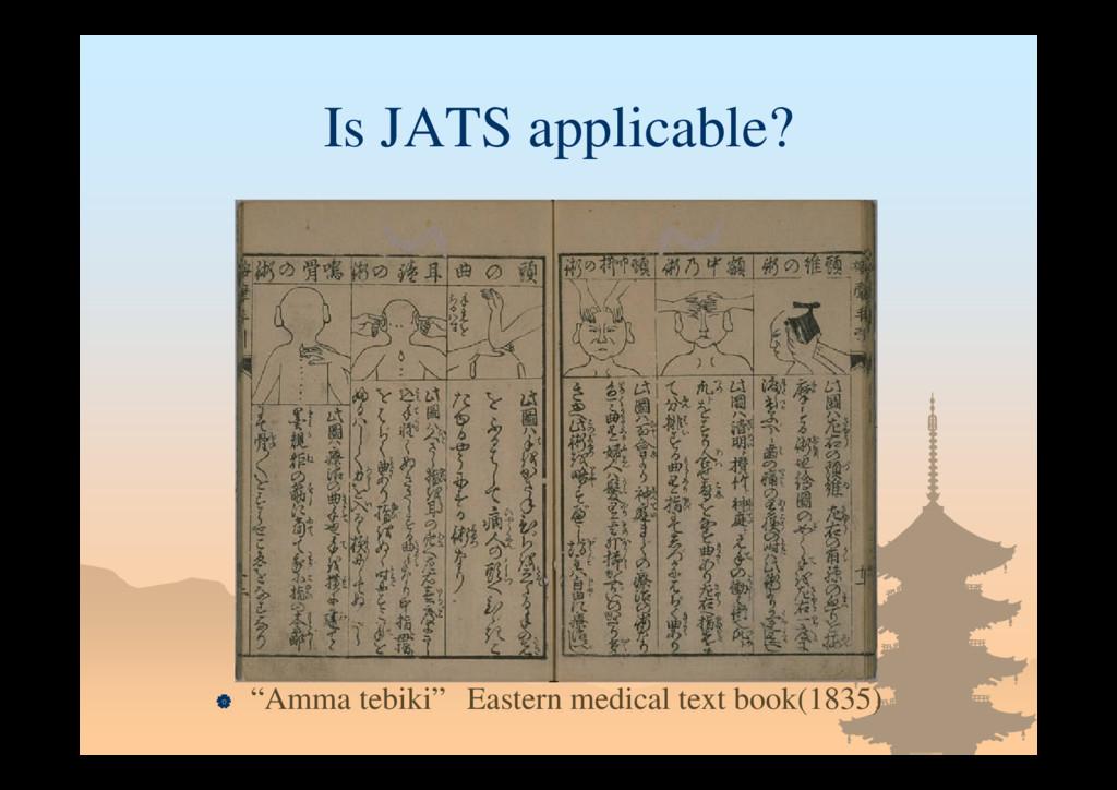 "Is JATS applicable?  ""Amma tebiki"" Eastern med..."