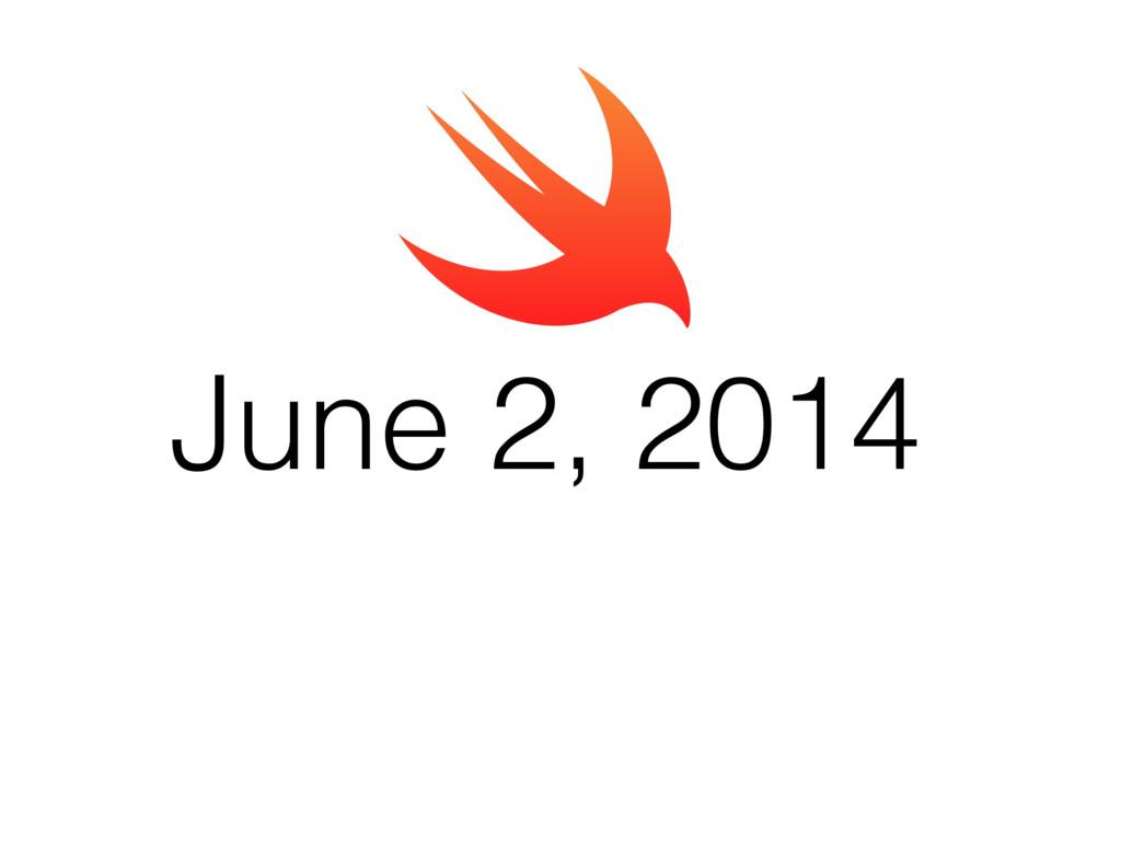 June 2, 2014