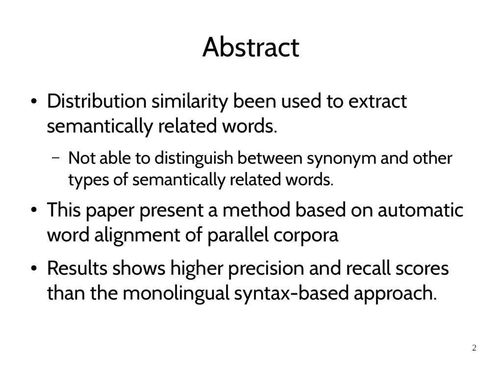 2 Abstract ● Distribution similarity been used ...