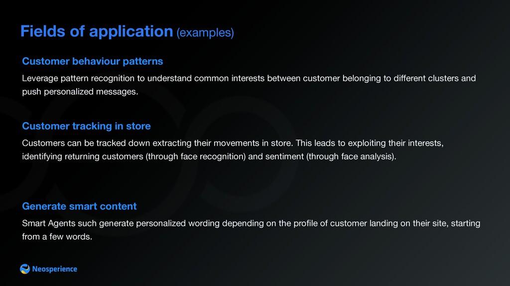 Fields of application (examples) Customer behav...