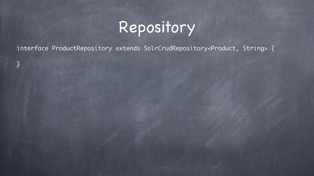 Repository interface ProductRepository extends ...