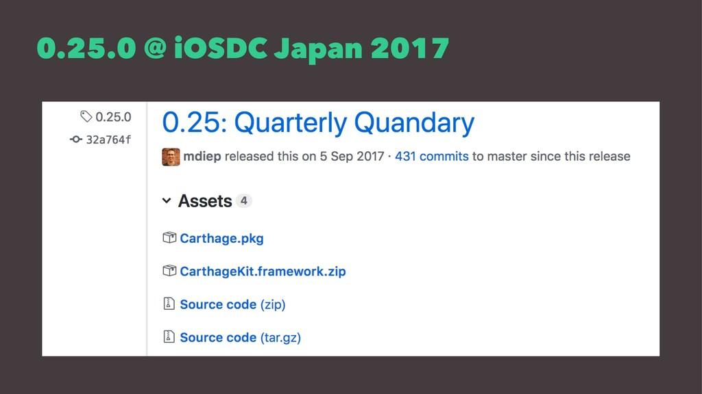 0.25.0 @ iOSDC Japan 2017