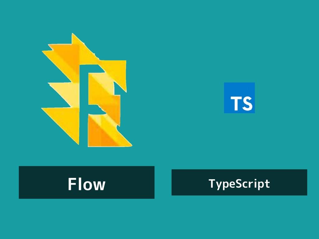 Flow TypeScript