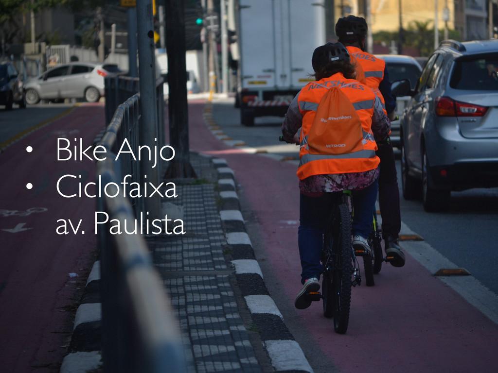 • Bike Anjo • Ciclofaixa av. Paulista