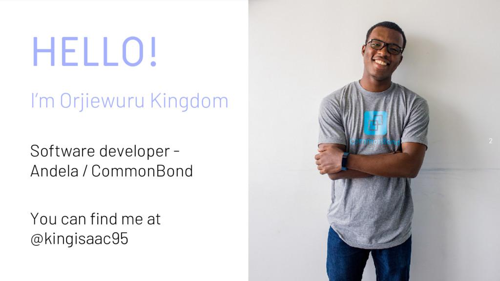 HELLO! I'm Orjiewuru Kingdom Software developer...