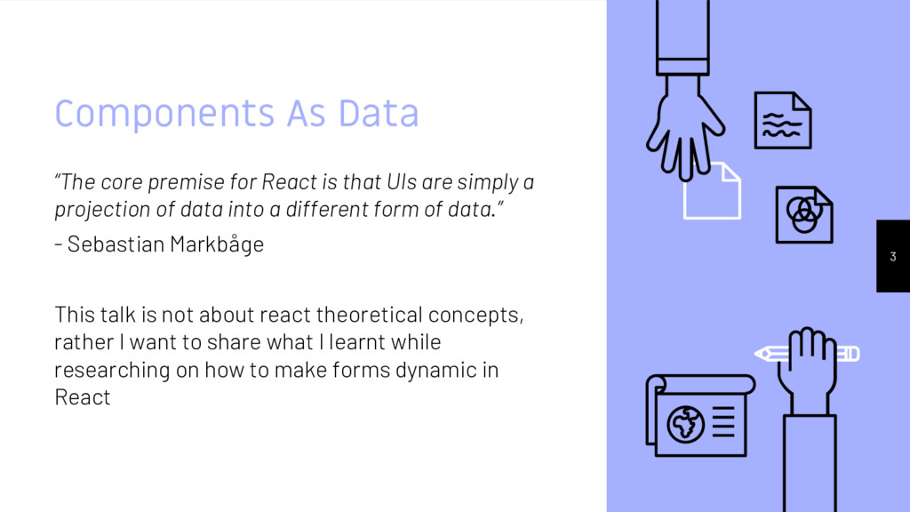 """Components As Data """"The core premise for React ..."""
