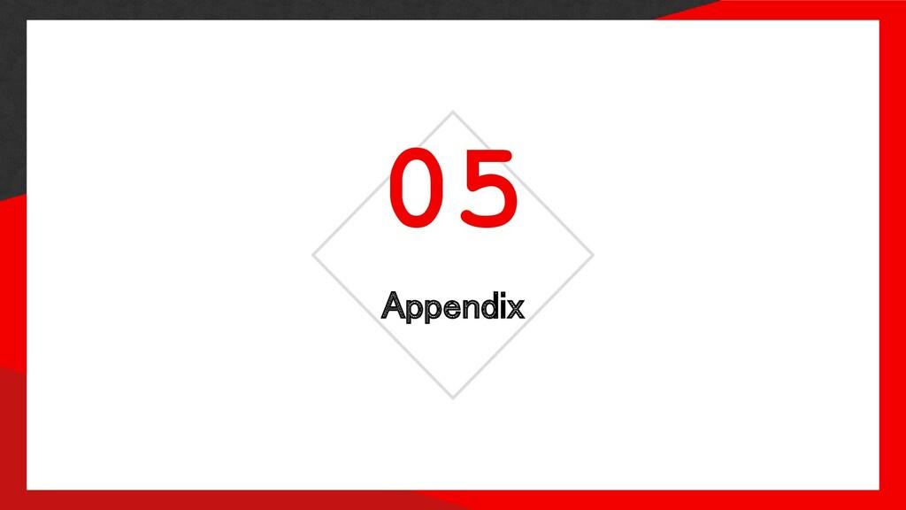 Appendix 05