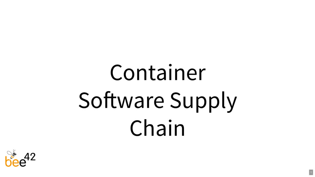 Container So ware Supply Chain 1