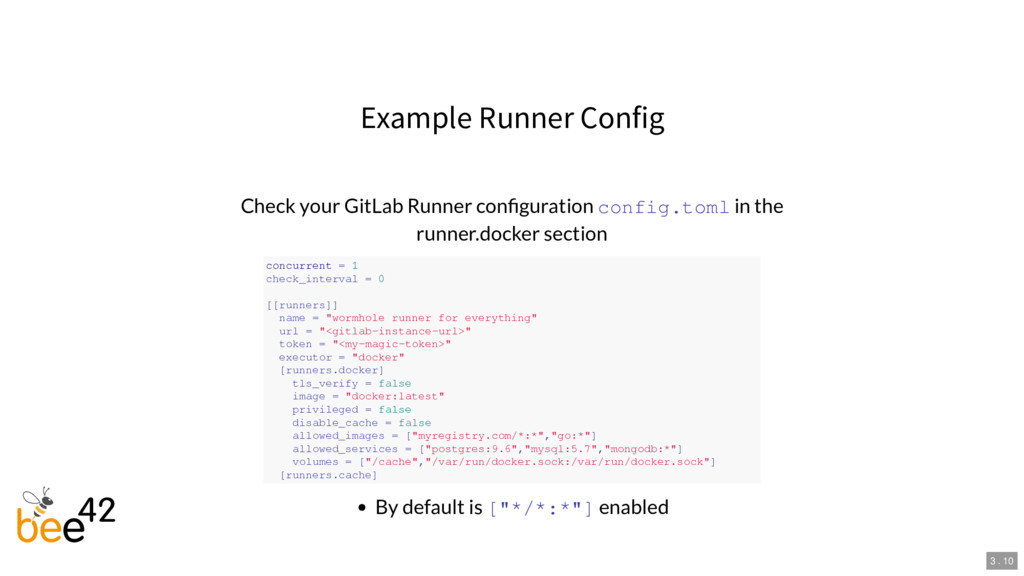 Example Runner Config Check your GitLab Runner ...